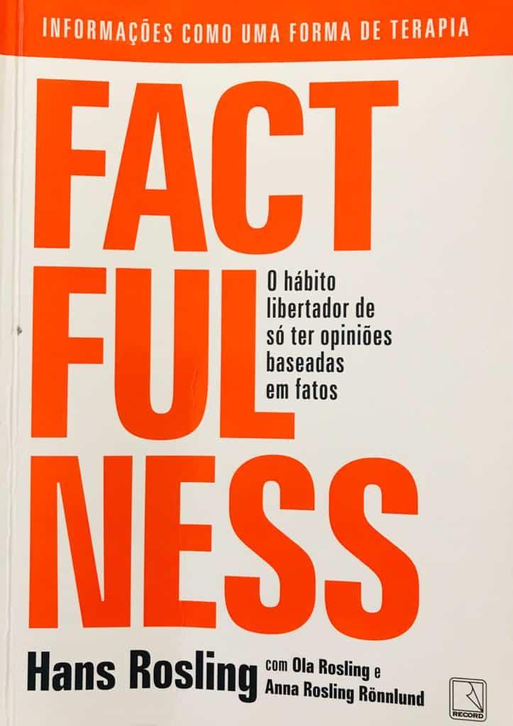 factfulness livro A Era da transformação tecnológica. Quais são os impactos na economia?